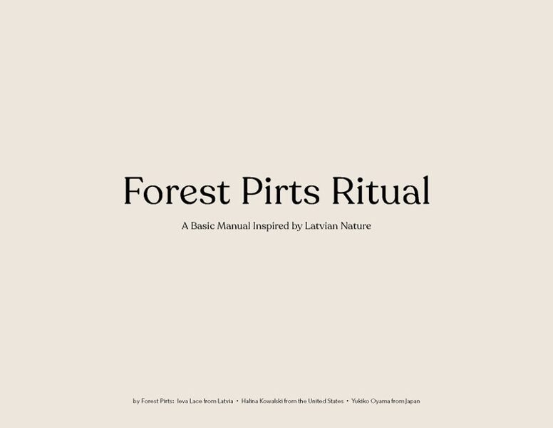 """""""Forest Pirts Ritual"""""""